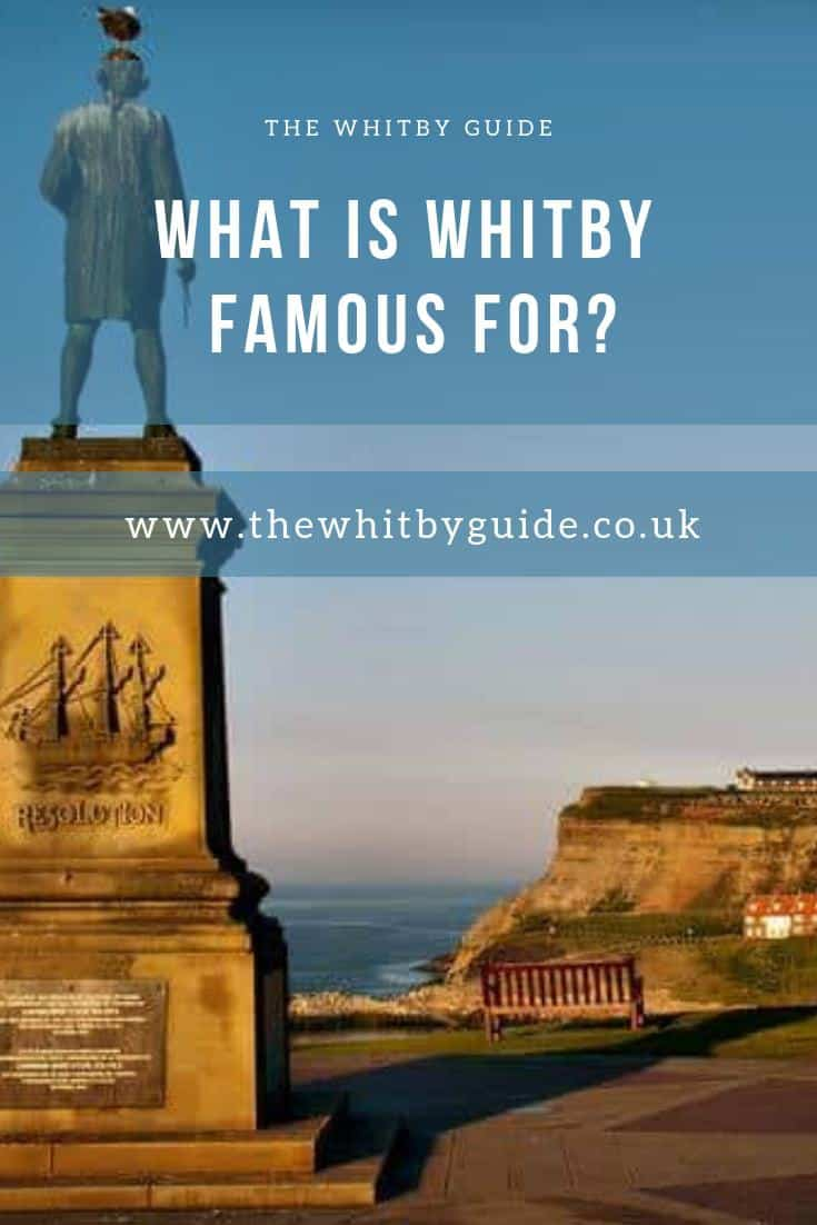 What is Whitby Famous For