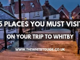 5 places you must visit on your trip to Whitby - Header