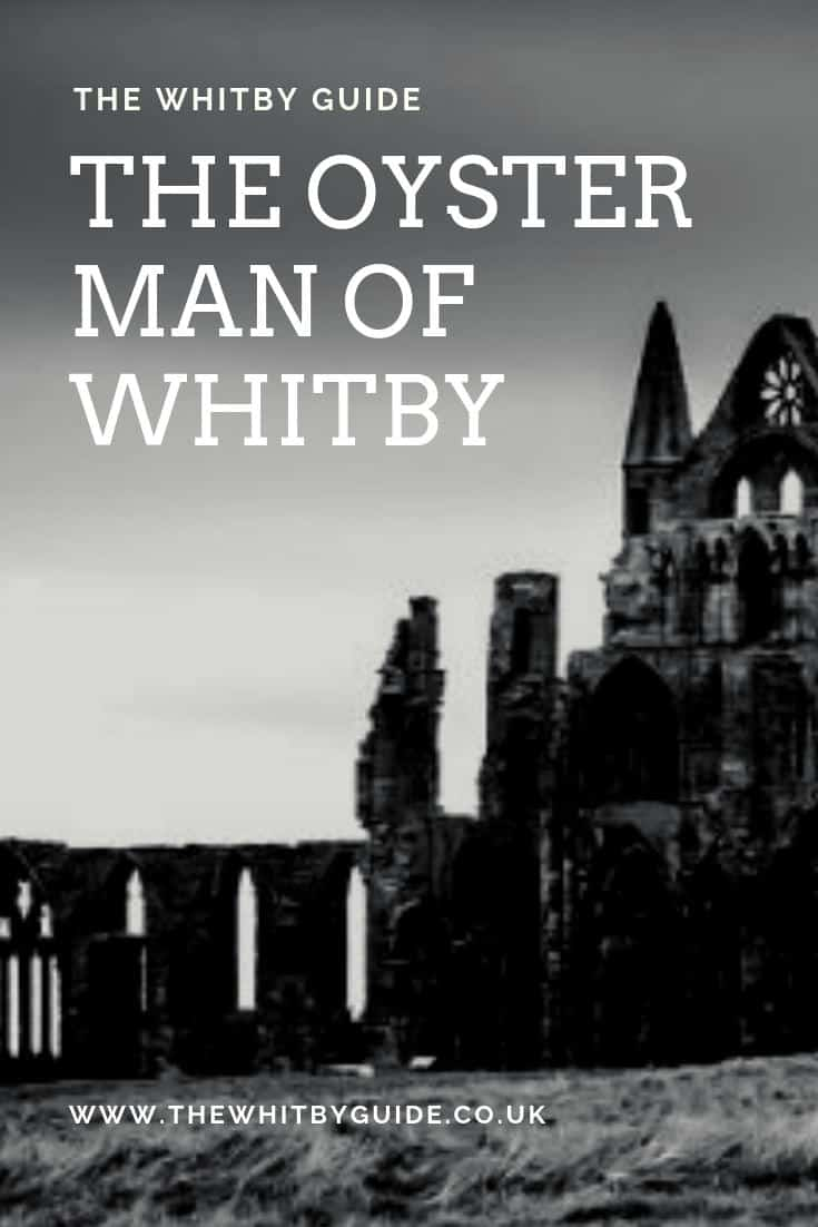 The Oyster Man of Whitby