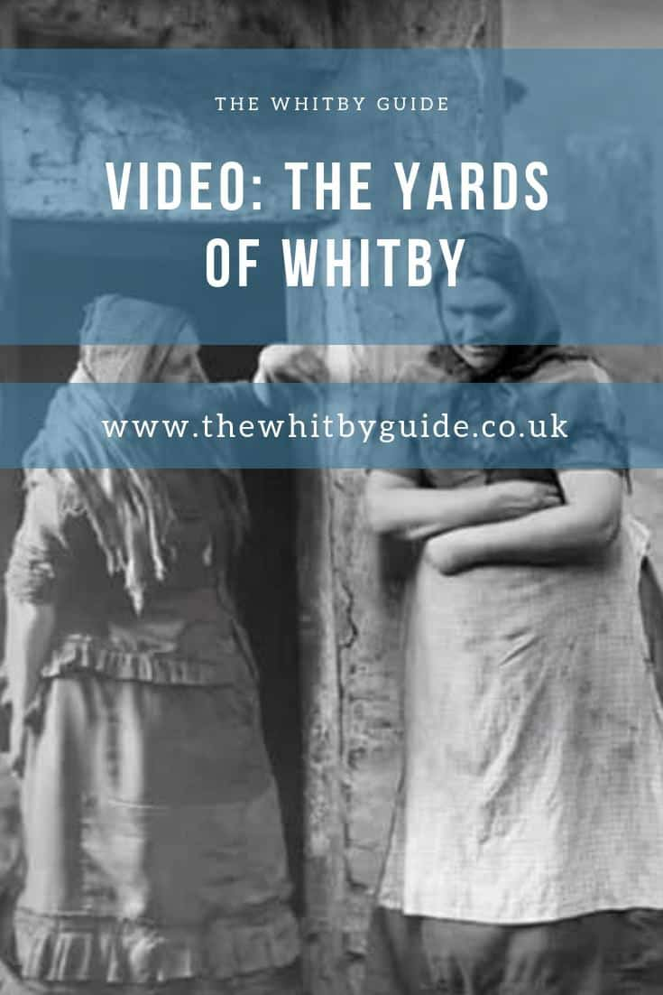 Video - The Yards of Whitby