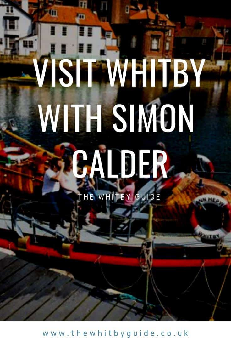 Visit Whitby With Simon Calder