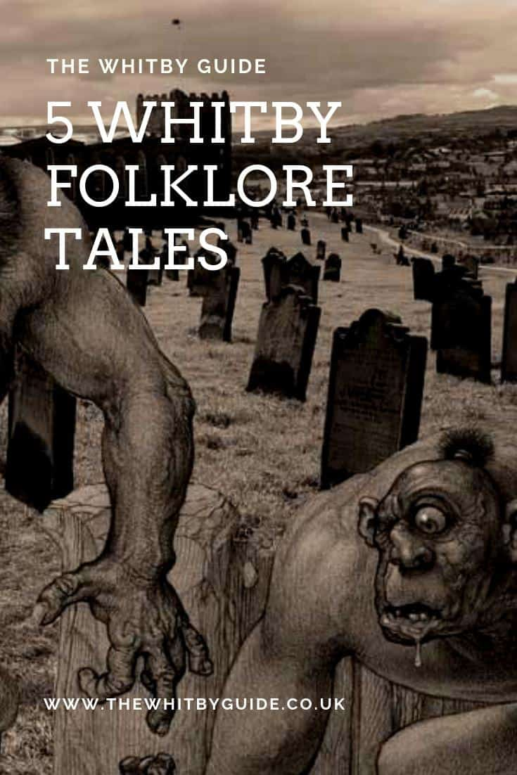 5 Whitby Folklore Tales
