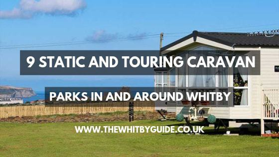 9 Static and Touring Caravan Parks in and around Whitby - Header