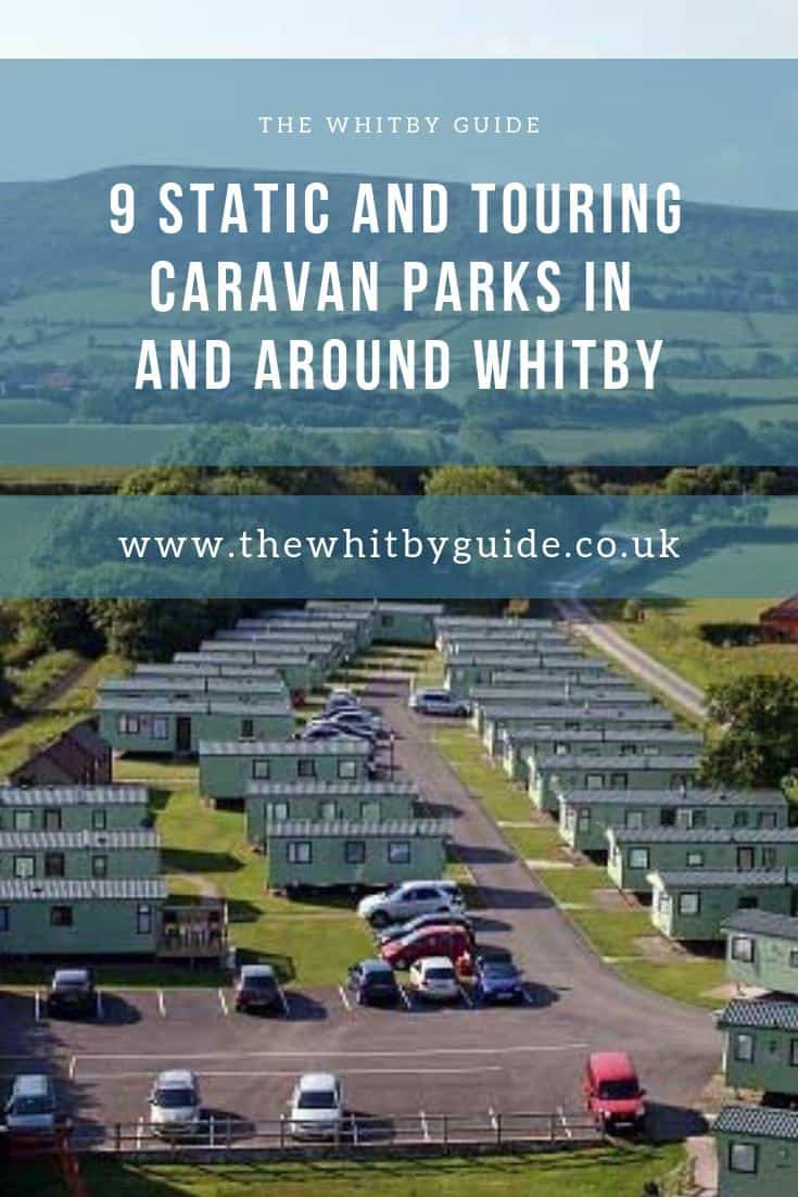 9 Static and Touring Caravan Parks in and around Whitby