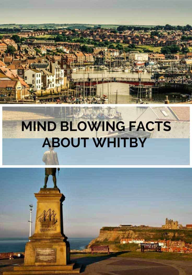 9 Mind Blowing Facts About Whitby