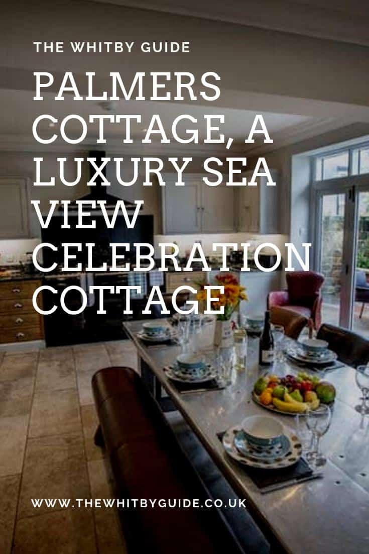 Palmers Cottage, A luxury sea view celebration cottage