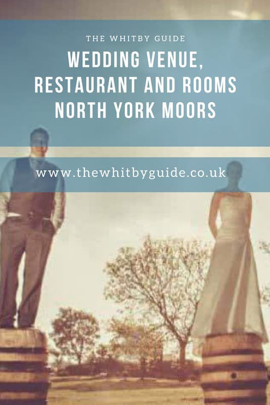 WEDDING VENUE, RESTAURANT AND ROOMS NORTH YORK MOORS