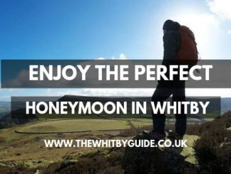Enjoy The Perfect Honeymoon in Whitby - Header