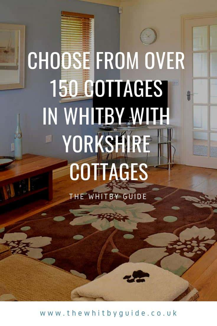 Choose from over 150 cottages in Whitby with Yorkshire Cottages