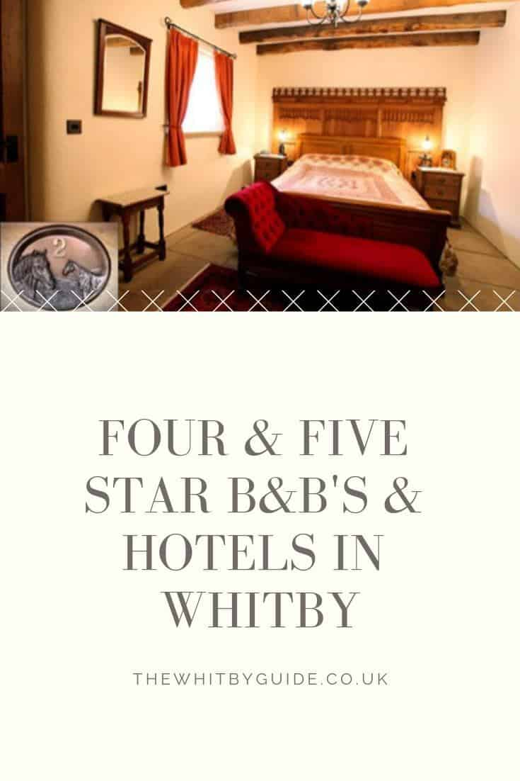Four & five star B&B's & Hotels in Whitby