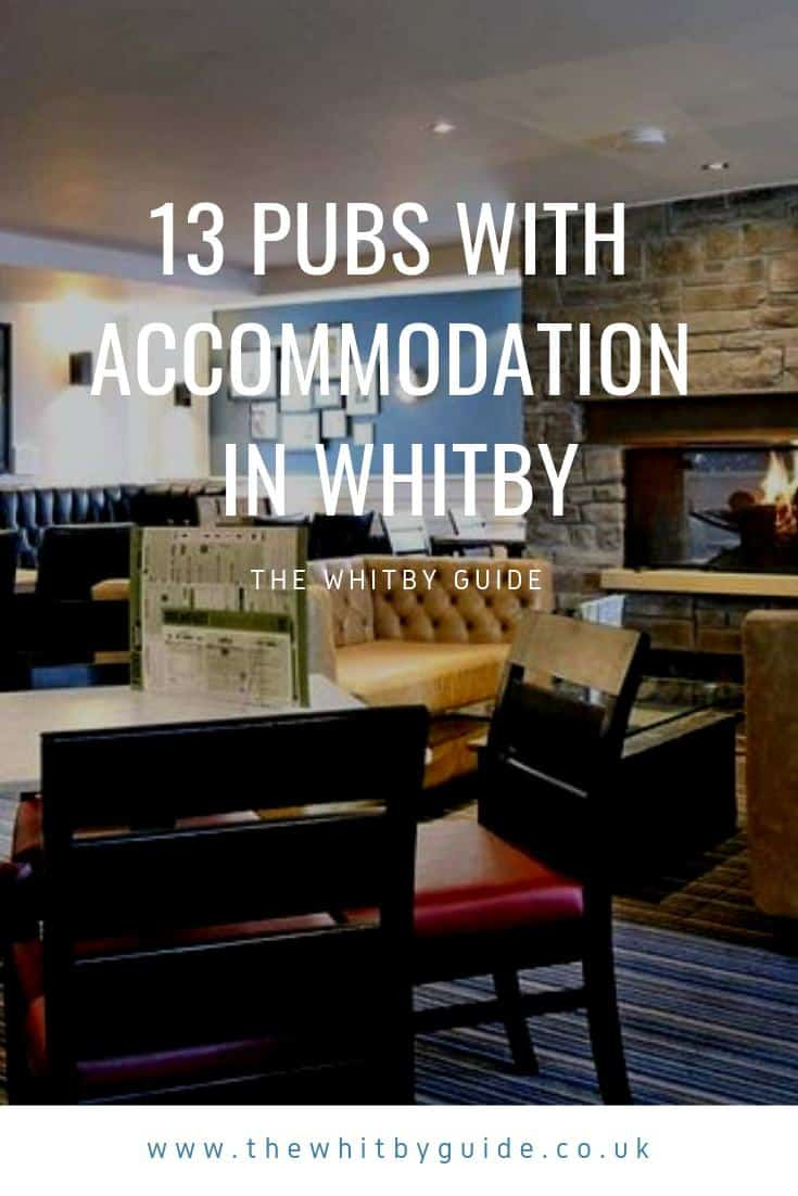 13 Pubs with Accommodation in Whitby