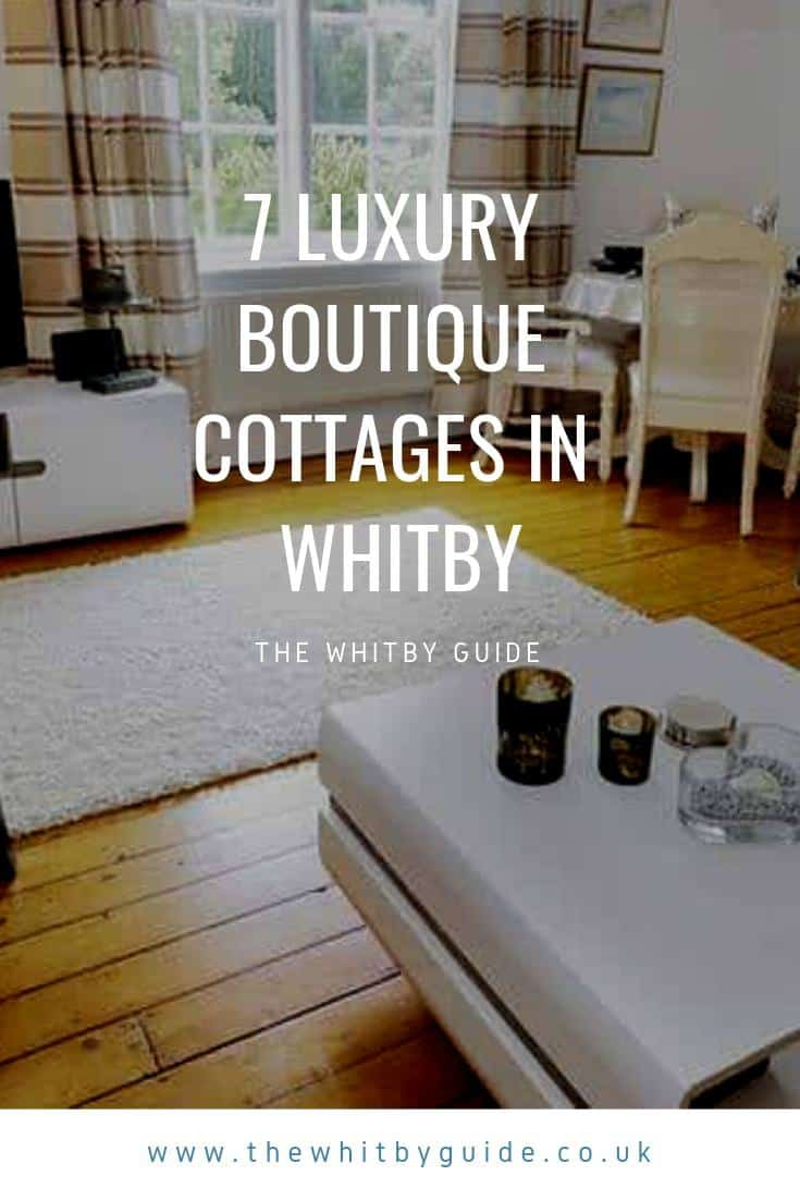 7 Luxury Boutique Cottages In Whitby
