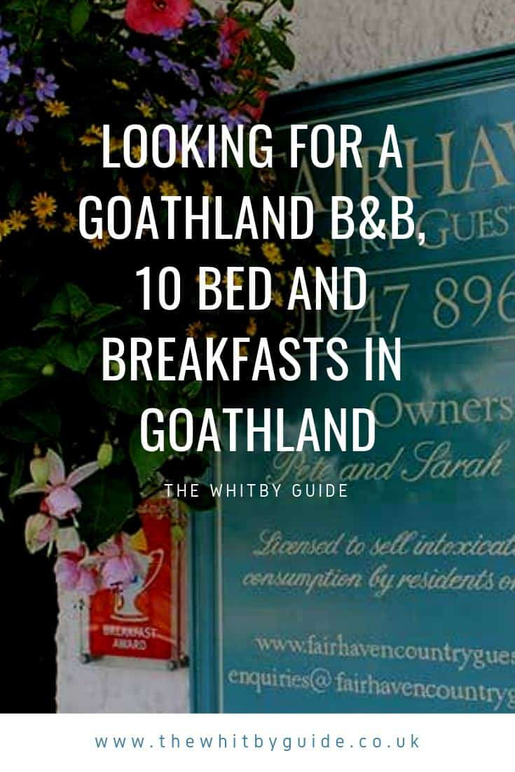 Looking For A Goathland B&B, 10 Bed and Breakfasts in Goathland