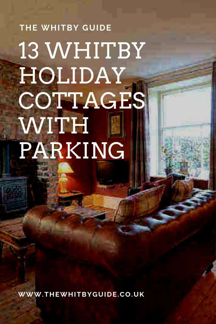 13 Whitby Holiday Cottages With Parking