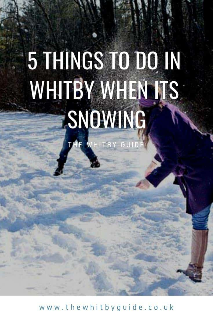 5 Things To Do In Whitby When Its Snowing