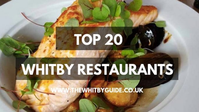 Top 20 Whitby Restaurants
