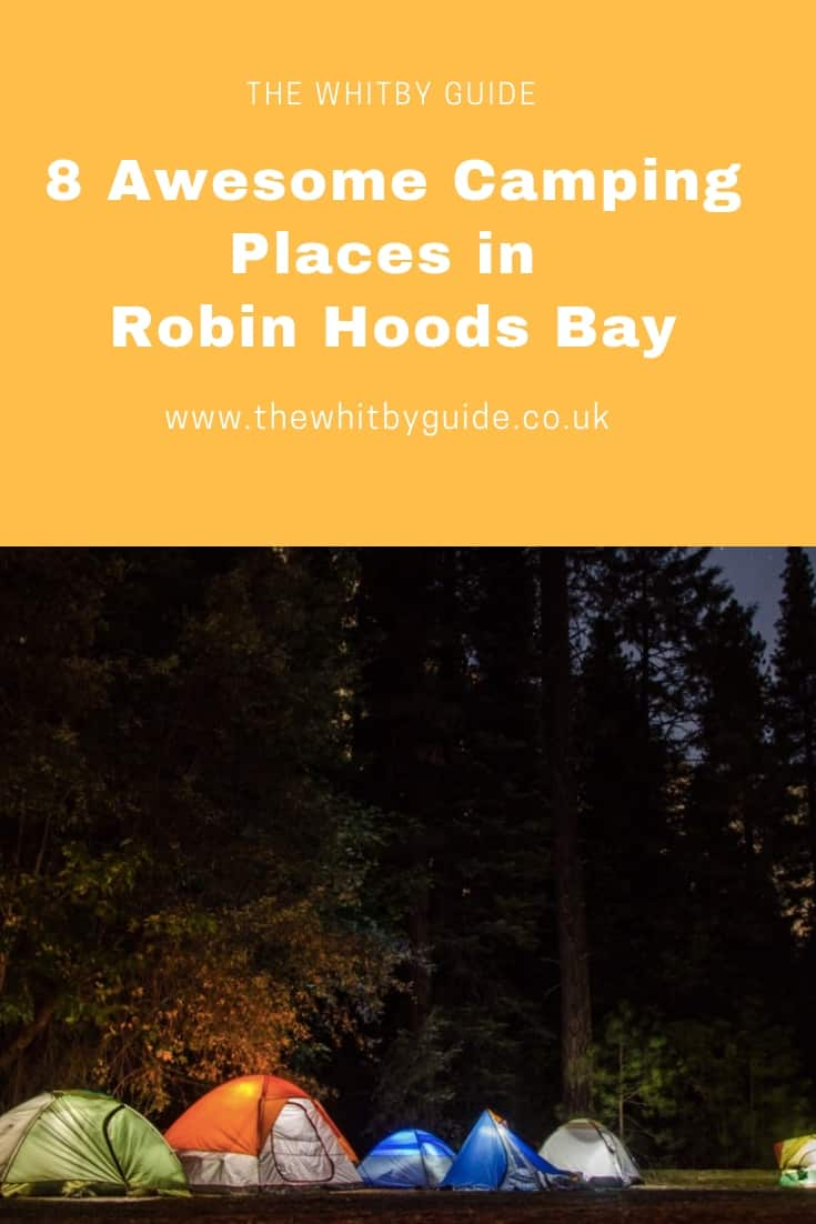 8 Awesome Camping Places in Robin Hoods Bay
