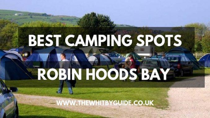 Best Camping Spots Robin Hoods Bay