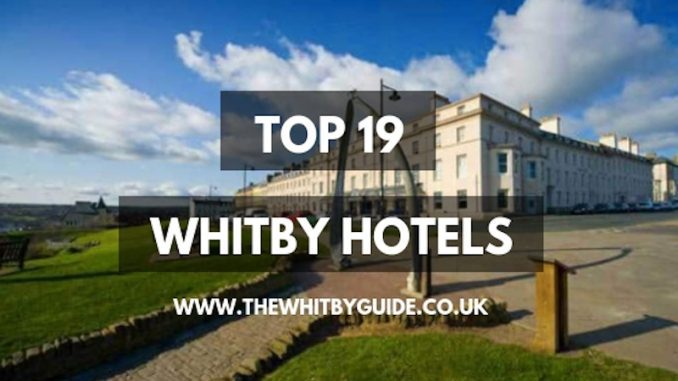 Top 19 Whitby Hotels