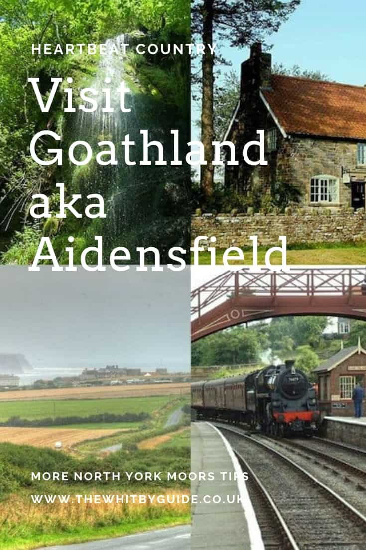 Visit Goathland aka Aidensfield PIN