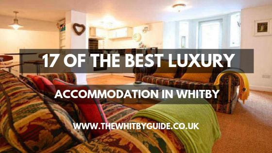 17 of the Best Luxury Accommodation In Whitby - Header