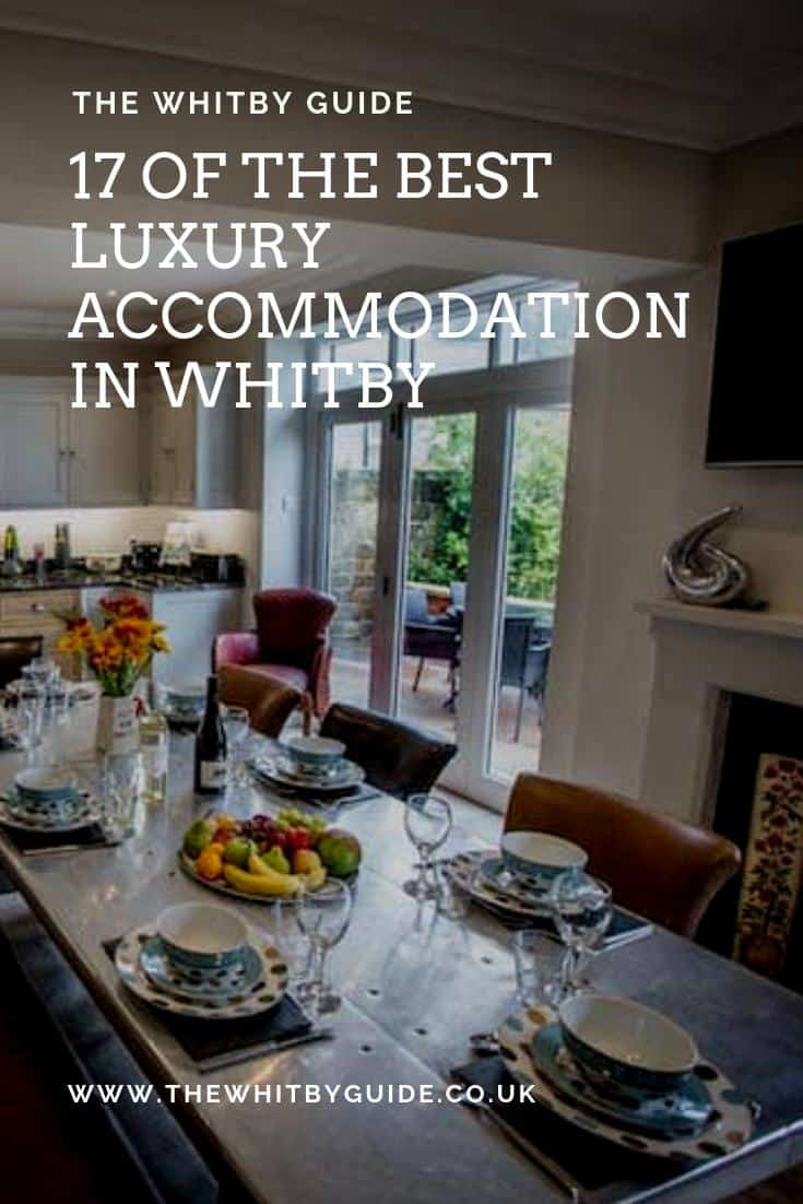 17 of the Best Luxury Accommodation In Whitby