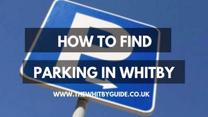 How To Find Parking In Whitby