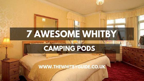 7 Awesome Whitby Camping Pods - Header