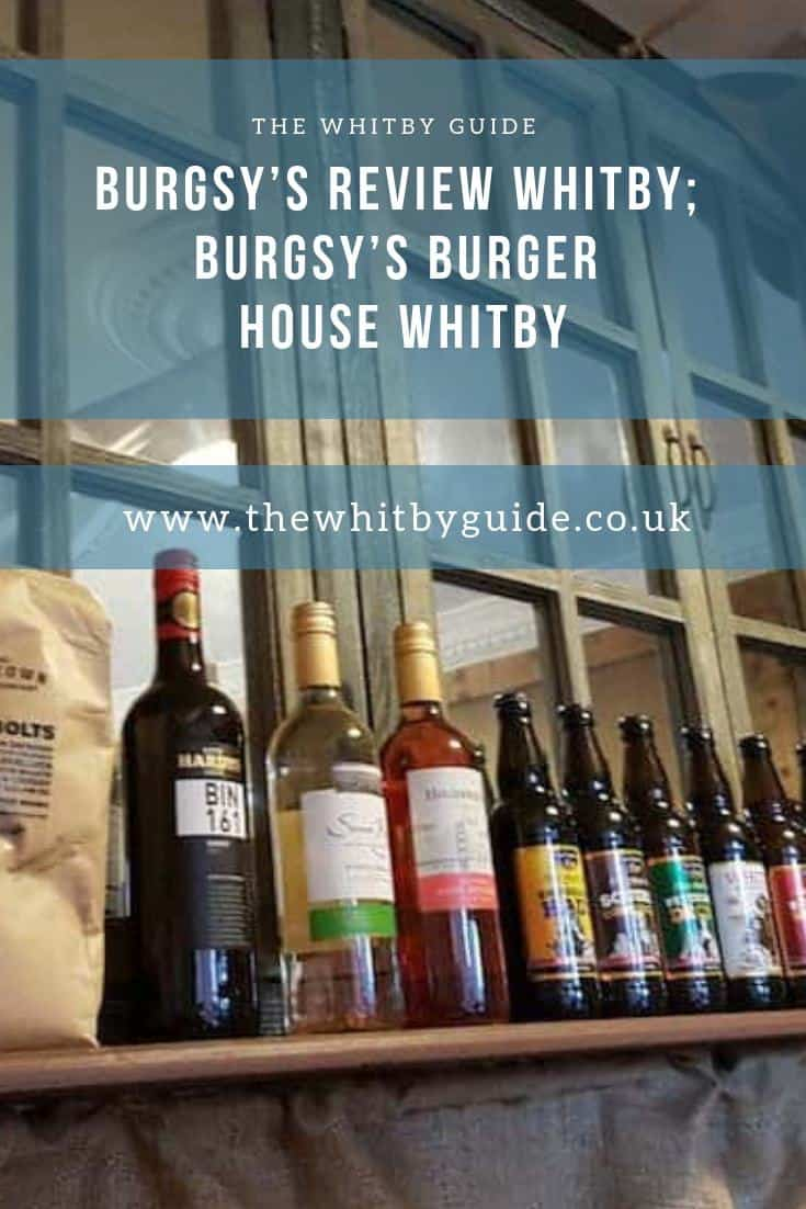 Burgsy's Review Whitby; Burgsy's Burger House Whitby