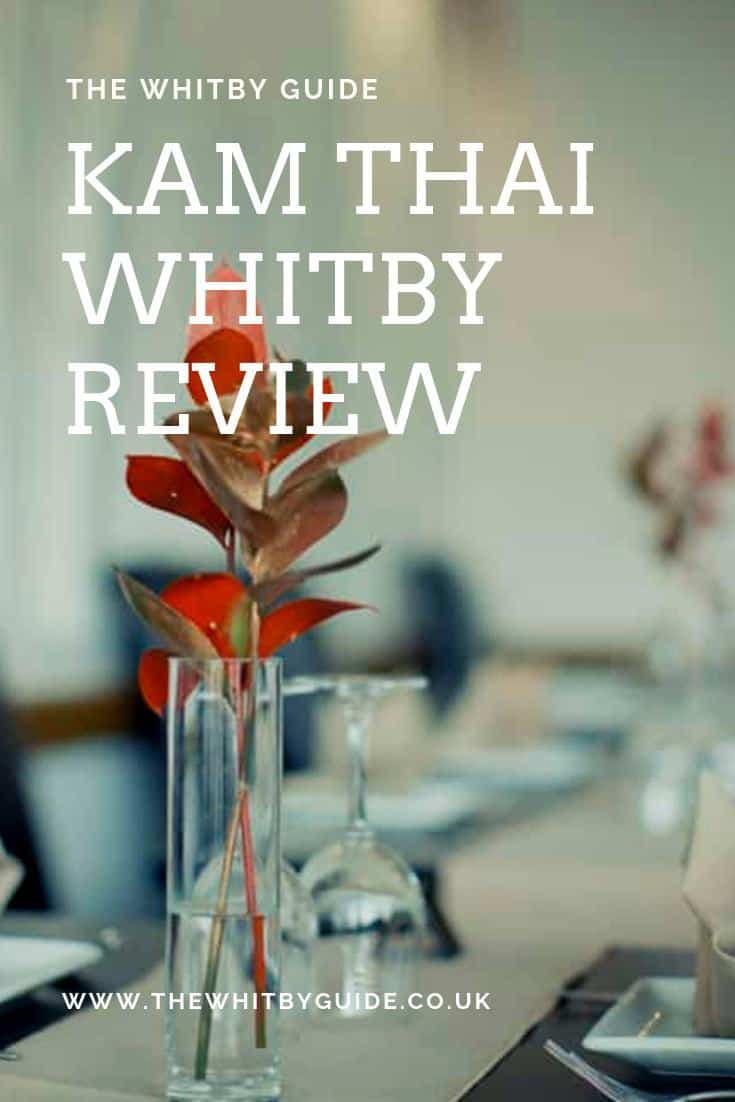 Kam Thai Whitby Review