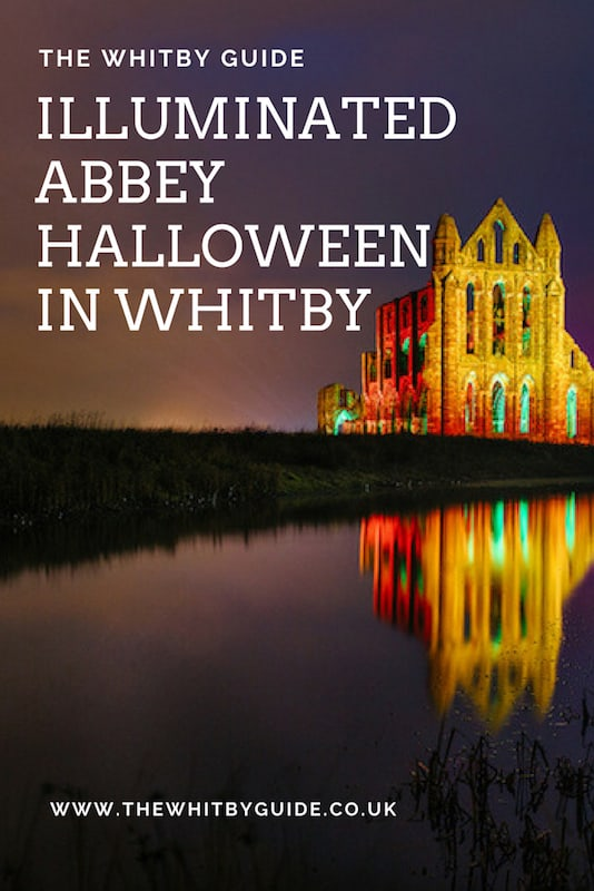 Illuminated Abbey; a must visit Halloween event in Whitby