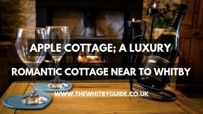 Apple Cottage; a luxury romantic cottage neat to Whitby