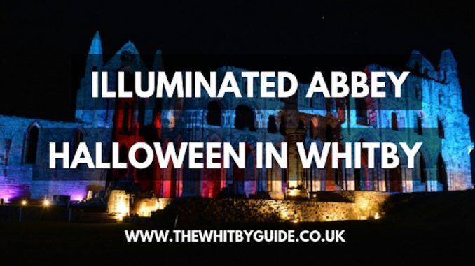 Illuminated Abbey; Halloween in Whitby