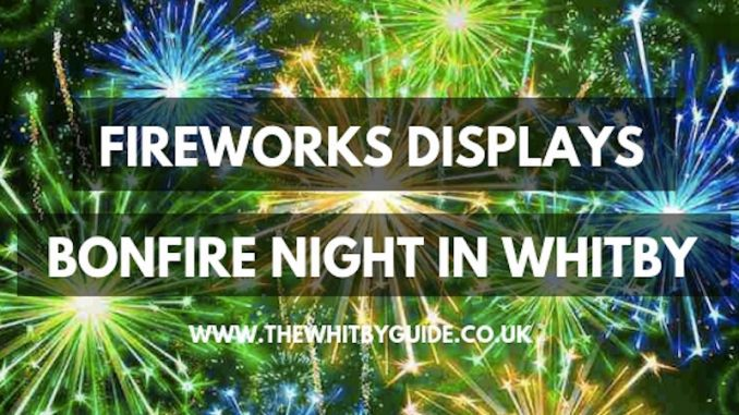 Fireworks and bonfire night in Whitby