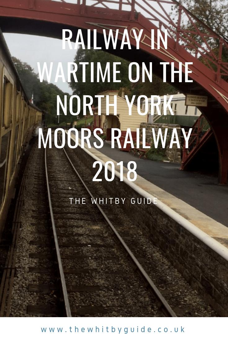 Railway in Wartime on the North York Moors Railway 2018