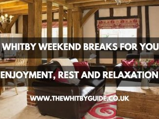 Whitby Weekend Breaks