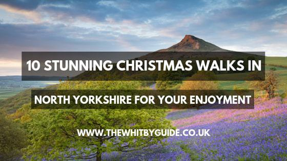 10 Stunning Christmas Walks In North Yorkshire For Your Enjoyment - Header