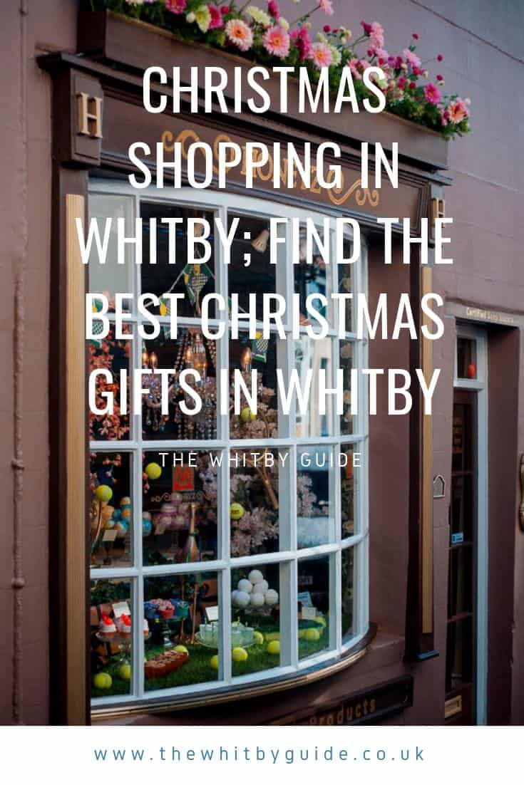 Christmas Shopping In Whitby; Find The Best Christmas Gifts In Whitby