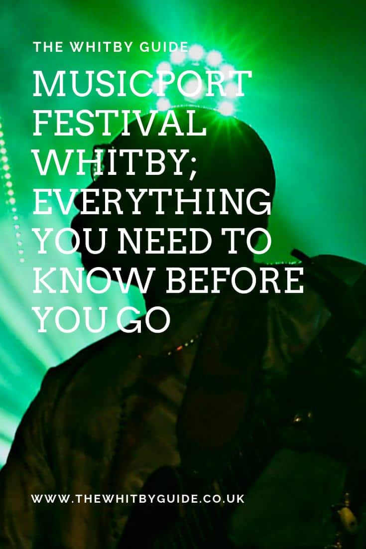 Musicport Festival Whitby; Everything You Need To Know Before You Go - Pin