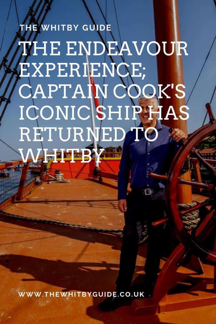 The Endeavour Experience; Captain Cook's Iconic Ship Has Returned To Whitby