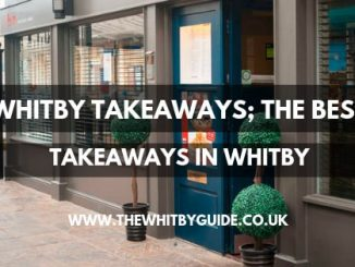 Whitby Takeaways; The Best Takeaways In Whitby - Header