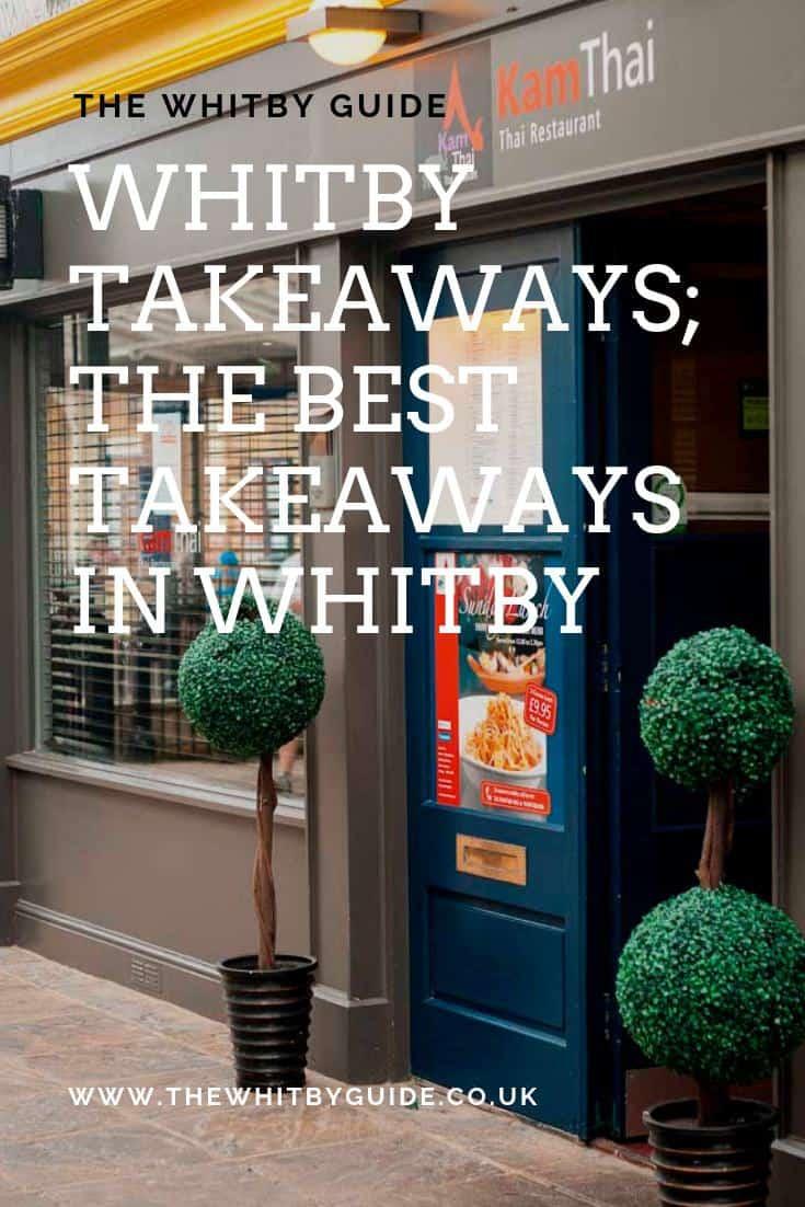 Whitby Takeaways; The Best Takeaways In Whitby