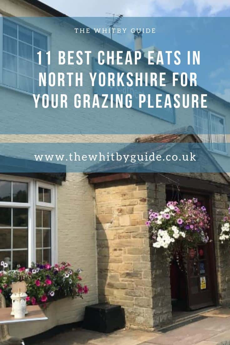 11 Best Cheap Eats In North Yorkshire For Your Grazing Pleasure