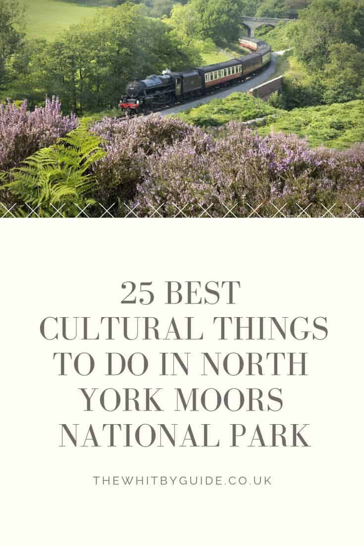 25 Best Cultural Things To Do in North York Moors National Park