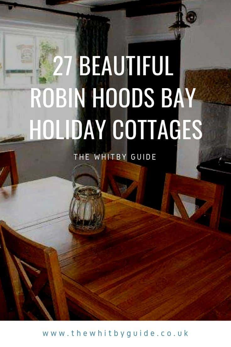 27 Beautiful Robin Hoods Bay Holiday Cottages