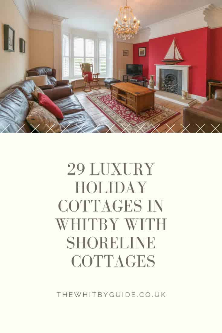 29 luxury holiday cottages in Whitby with Shoreline Cottages