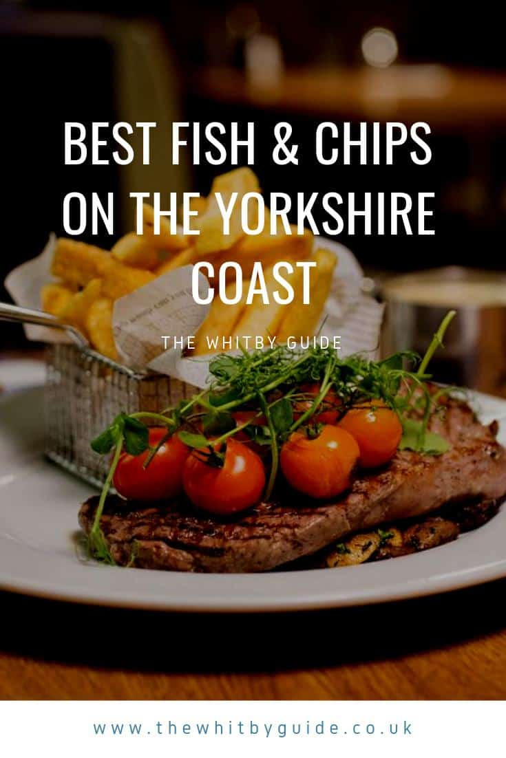 Best Fish & Chips on the Yorkshire Coast