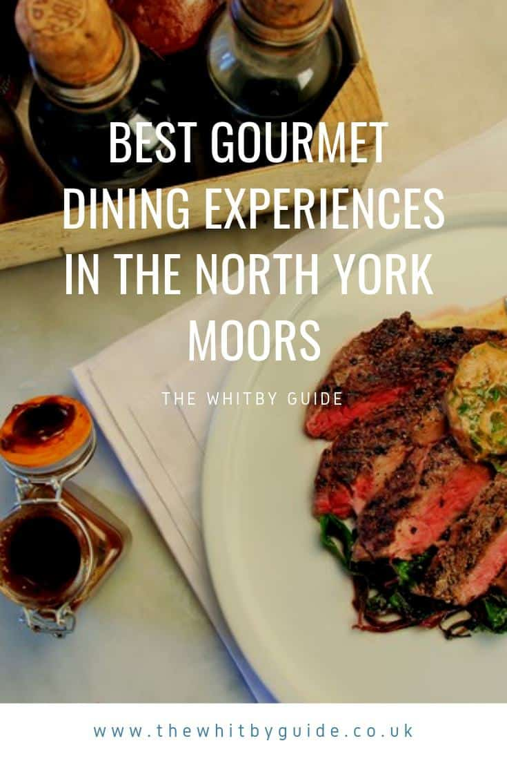 Best Gourmet Dining Experiences in the North York Moors
