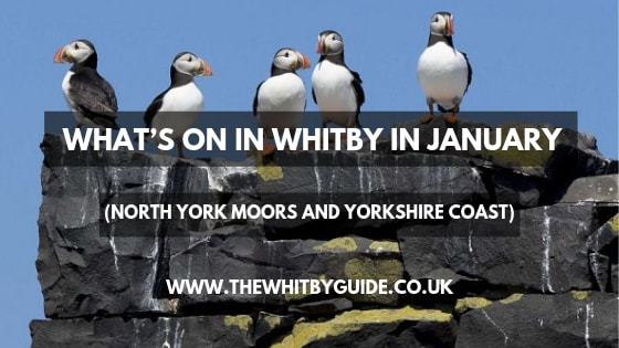 What's On In Whitby In January (North York Moors and Yorkshire Coast) - Header