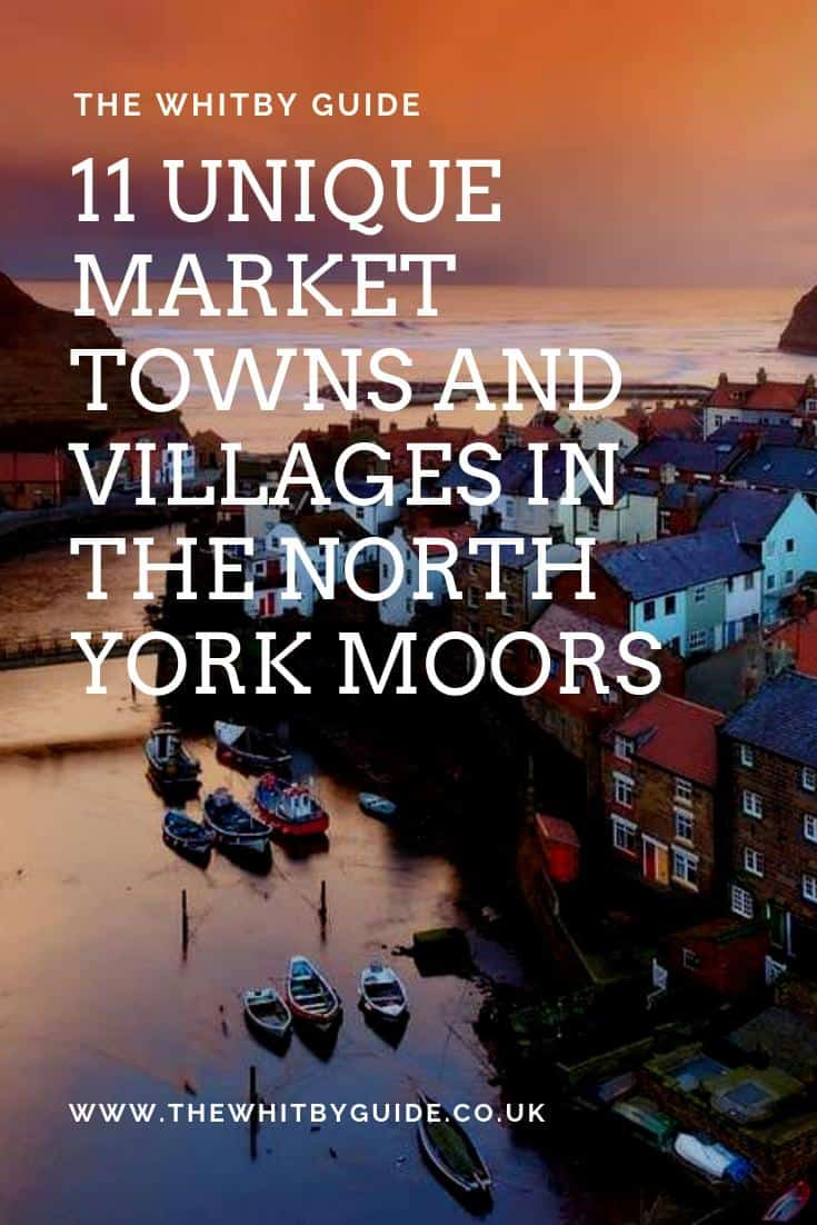 11 Unique Market Towns And Villages In The North York Moors
